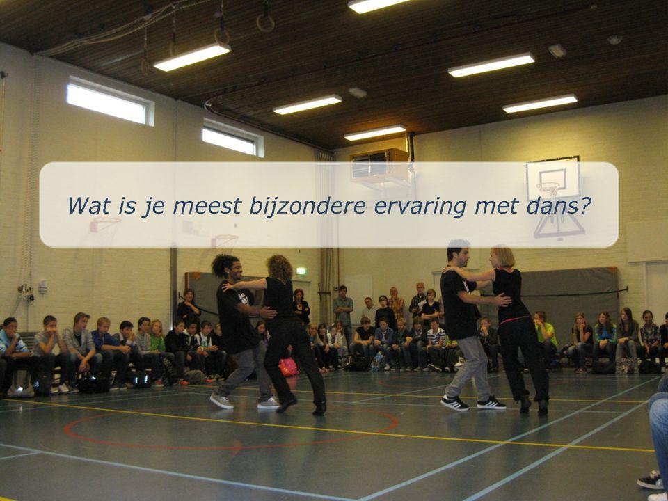 Wat is je meest bijzondere ervaring met dans