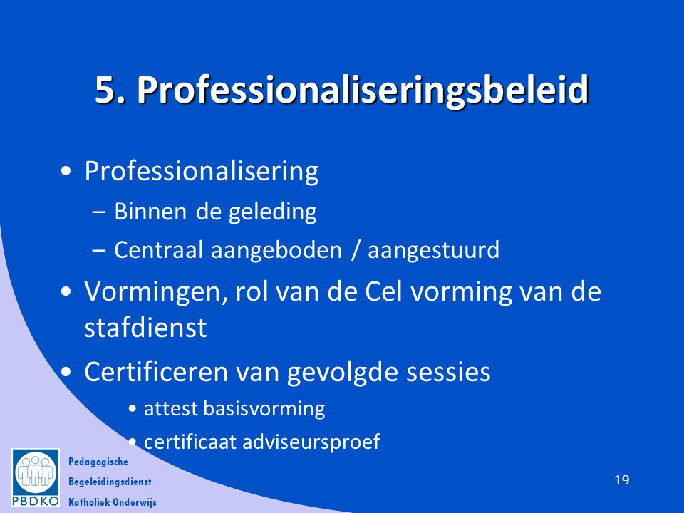 5. Professionaliseringsbeleid