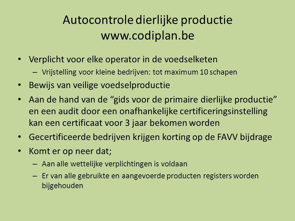 Autocontrole dierlijke productie www.codiplan.be