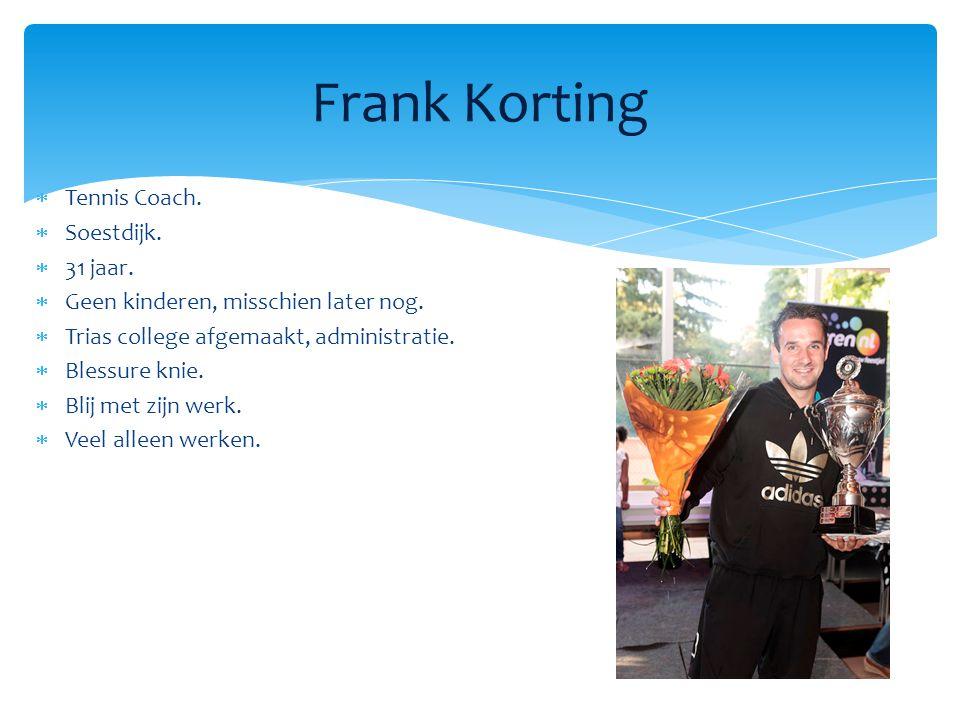 Frank Korting Tennis Coach. Soestdijk. 31 jaar.