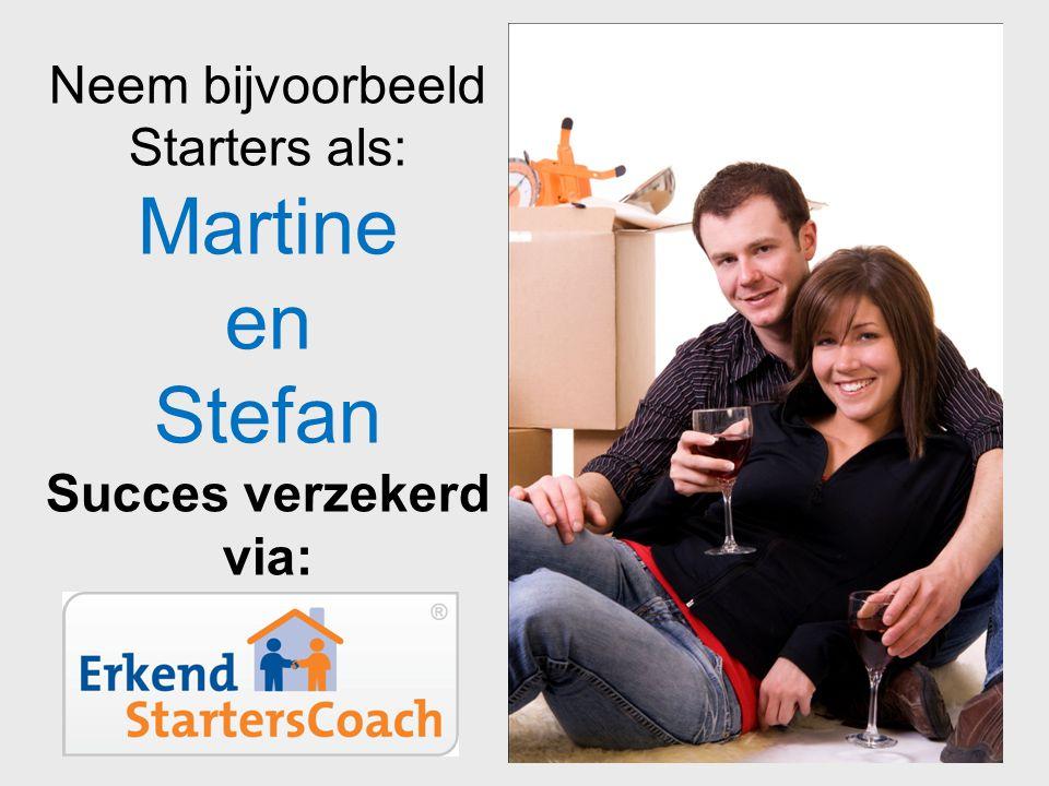Martine en Stefan Neem bijvoorbeeld Starters als: