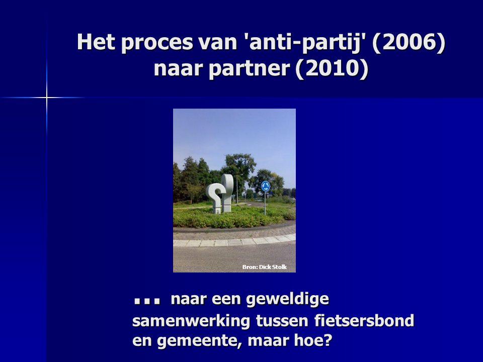 Het proces van anti-partij (2006) naar partner (2010)