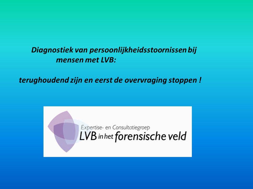 Diagnostiek van persoonlijkheidsstoornissen bij mensen met LVB: