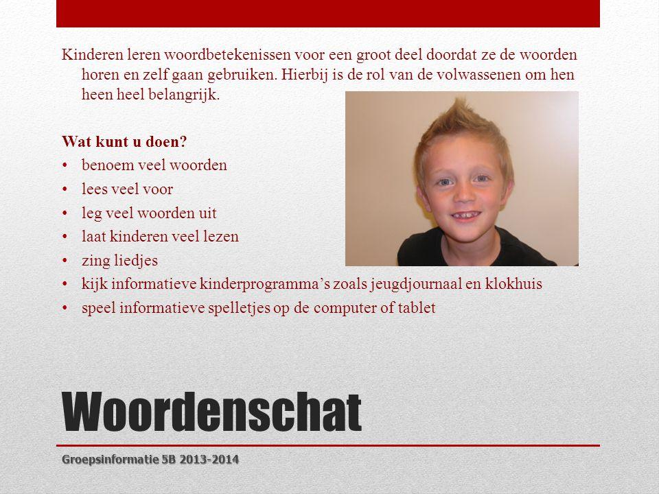 Kinderen leren woordbetekenissen voor een groot deel doordat ze de woorden horen en zelf gaan gebruiken. Hierbij is de rol van de volwassenen om hen heen heel belangrijk.