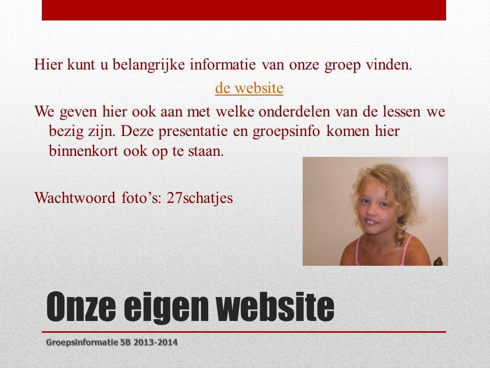 Hier kunt u belangrijke informatie van onze groep vinden