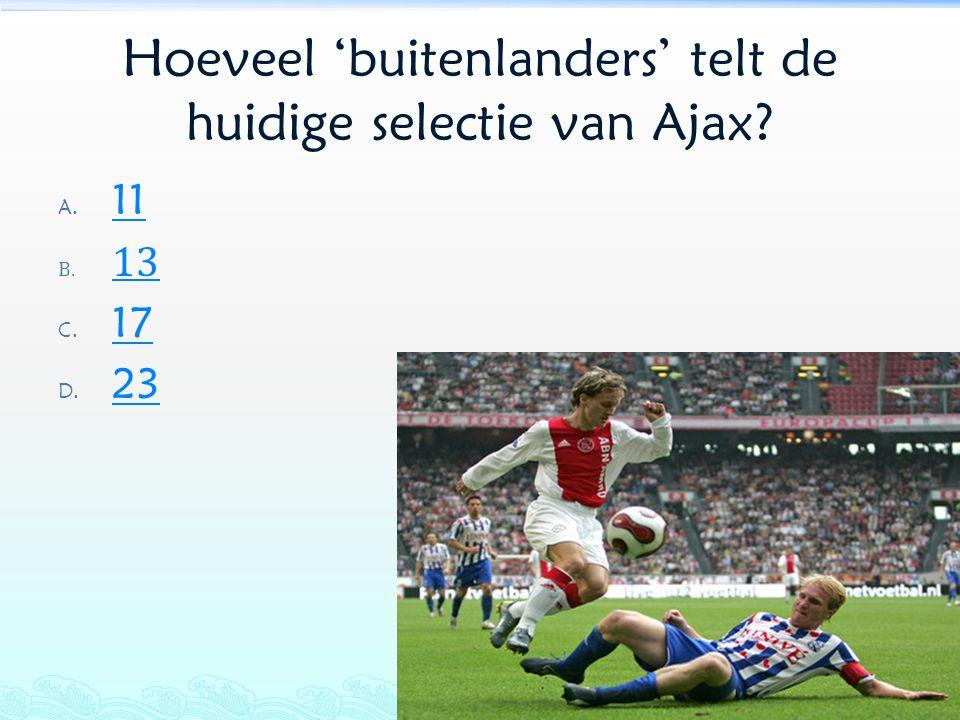 Hoeveel 'buitenlanders' telt de huidige selectie van Ajax