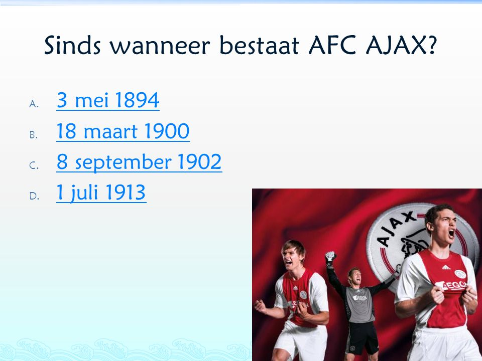 Sinds wanneer bestaat AFC AJAX