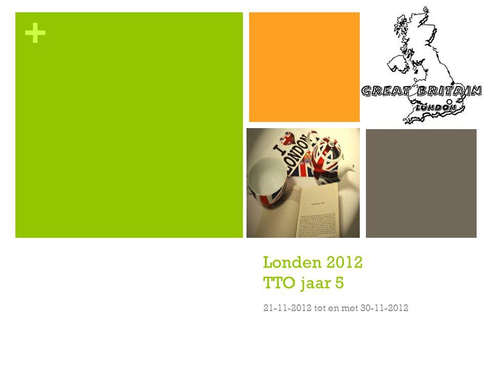 Londen 2012 TTO jaar 5 21-11-2012 tot en met 30-11-2012