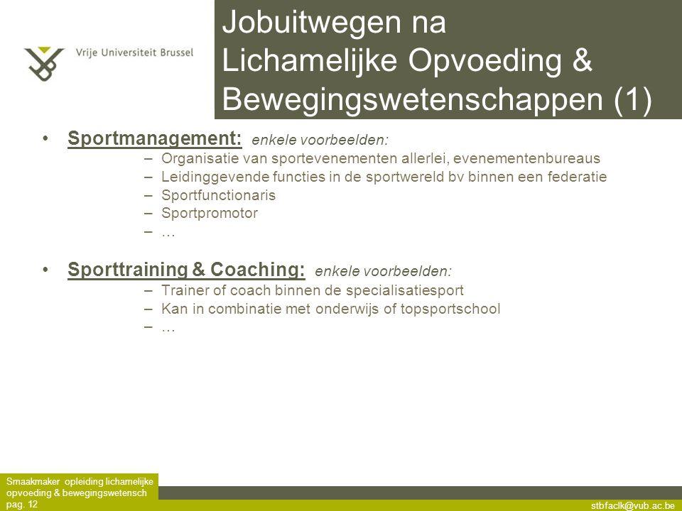 Jobuitwegen na Lichamelijke Opvoeding & Bewegingswetenschappen (1)