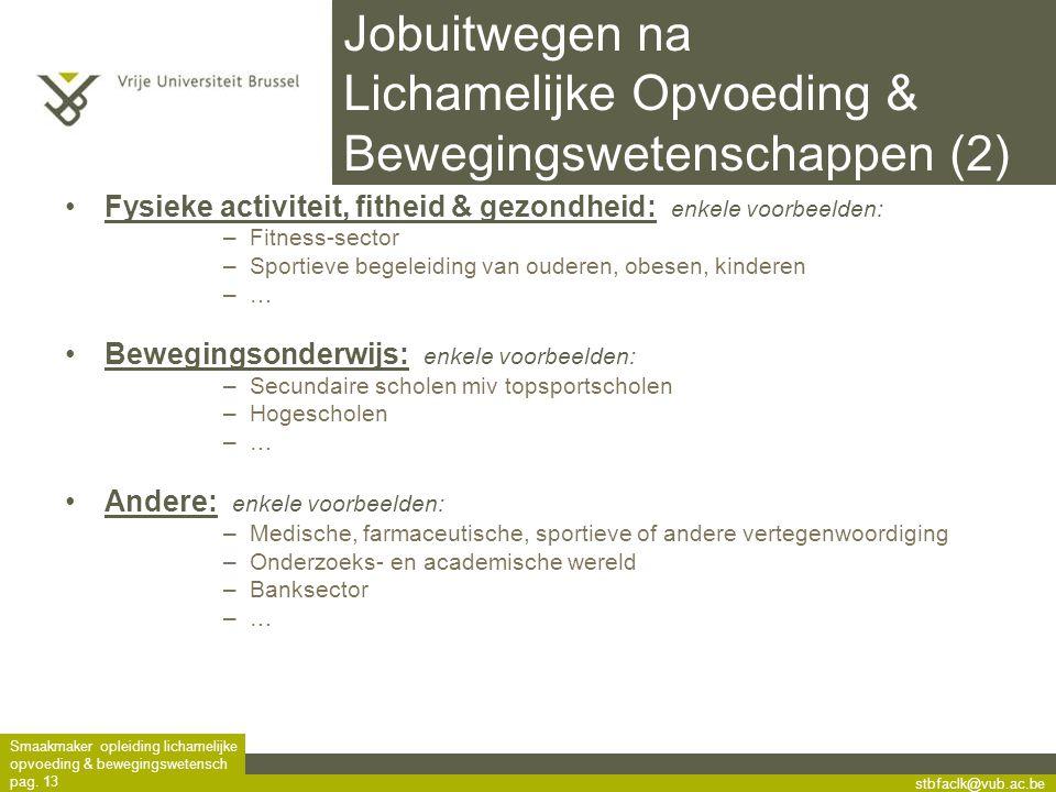 Jobuitwegen na Lichamelijke Opvoeding & Bewegingswetenschappen (2)