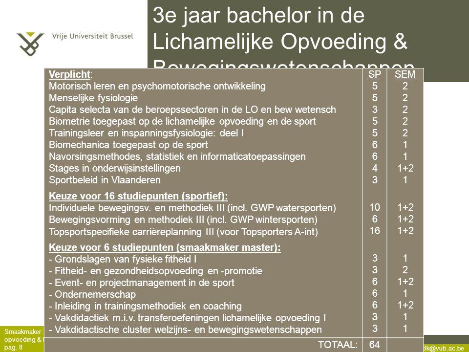 3e jaar bachelor in de Lichamelijke Opvoeding & Bewegingswetenschappen