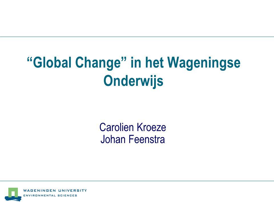 Global Change in het Wageningse Onderwijs