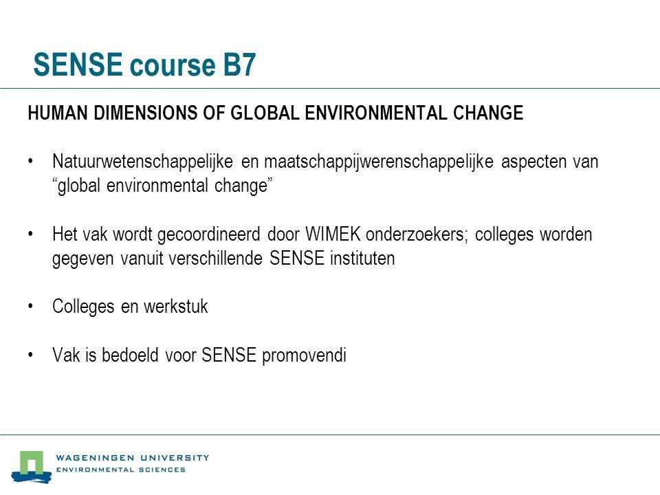 SENSE course B7 HUMAN DIMENSIONS OF GLOBAL ENVIRONMENTAL CHANGE