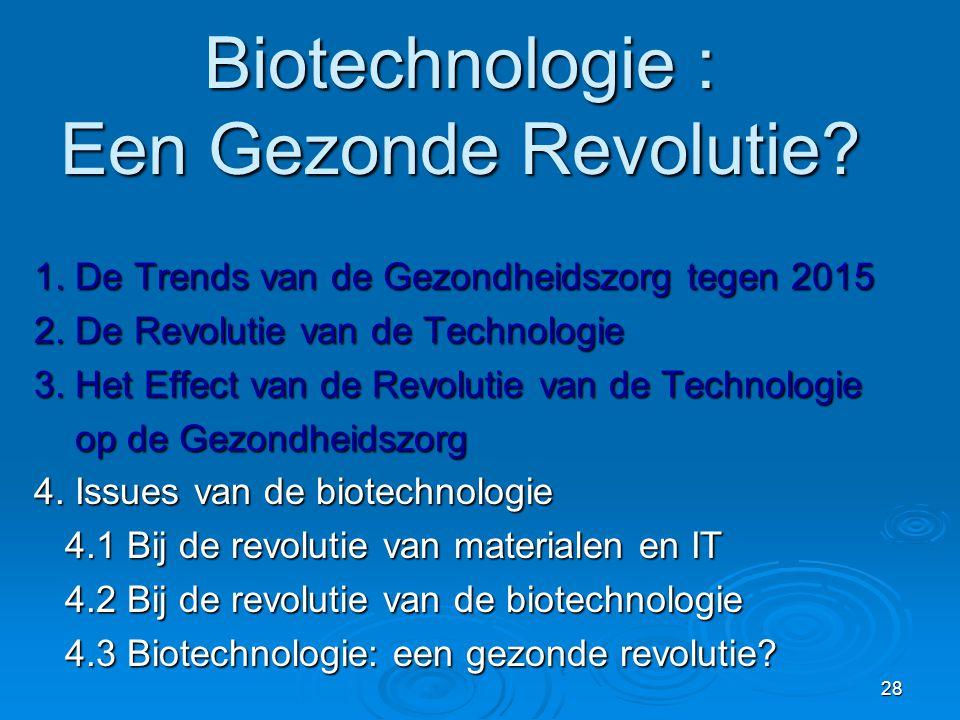 Biotechnologie : Een Gezonde Revolutie
