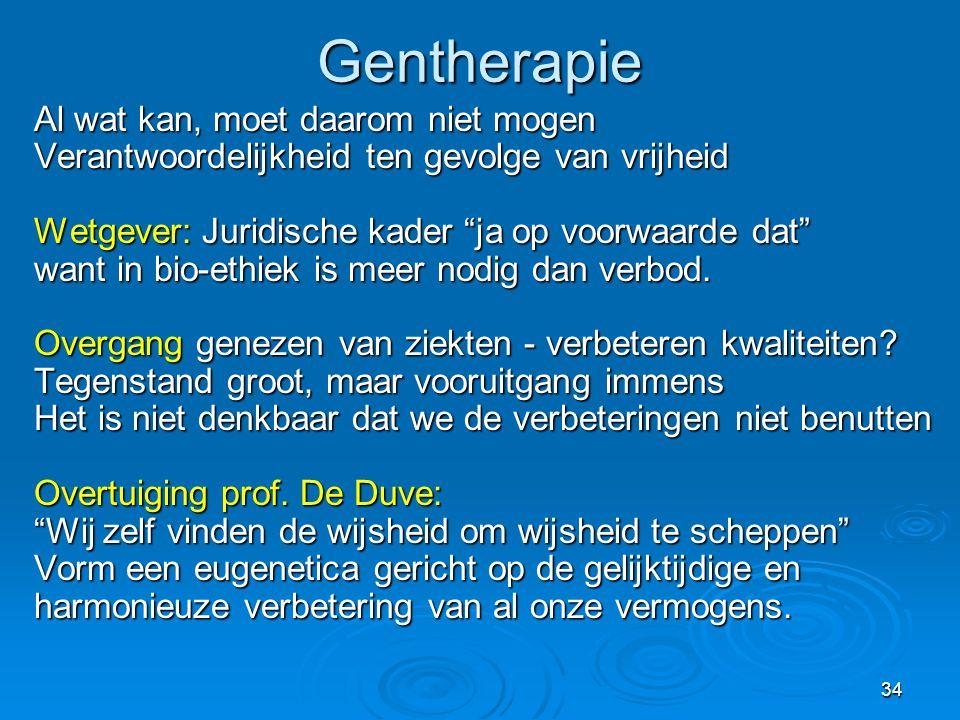 Gentherapie Al wat kan, moet daarom niet mogen