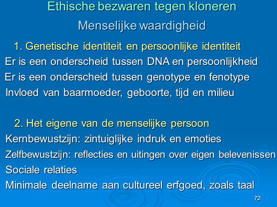 Ethische bezwaren tegen kloneren Menselijke waardigheid