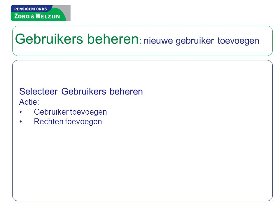 Gebruikers beheren: nieuwe gebruiker toevoegen