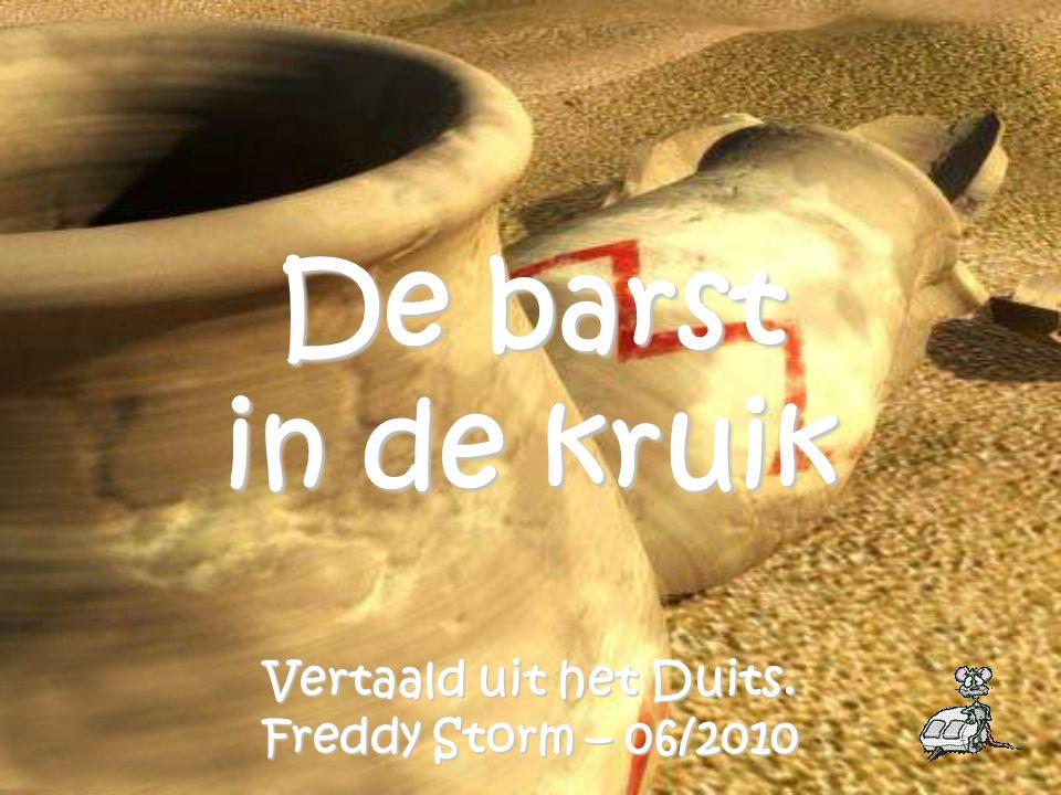 De barst in de kruik Vertaald uit het Duits. Freddy Storm – 06/2010