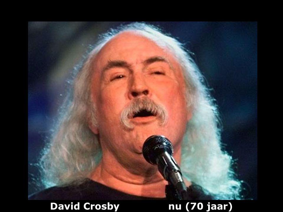 David Crosby nu (70 jaar)