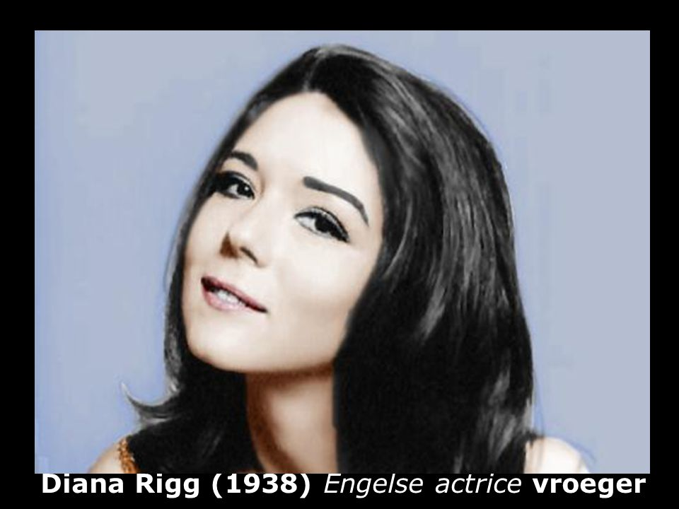 Diana Rigg (1938) Engelse actrice vroeger