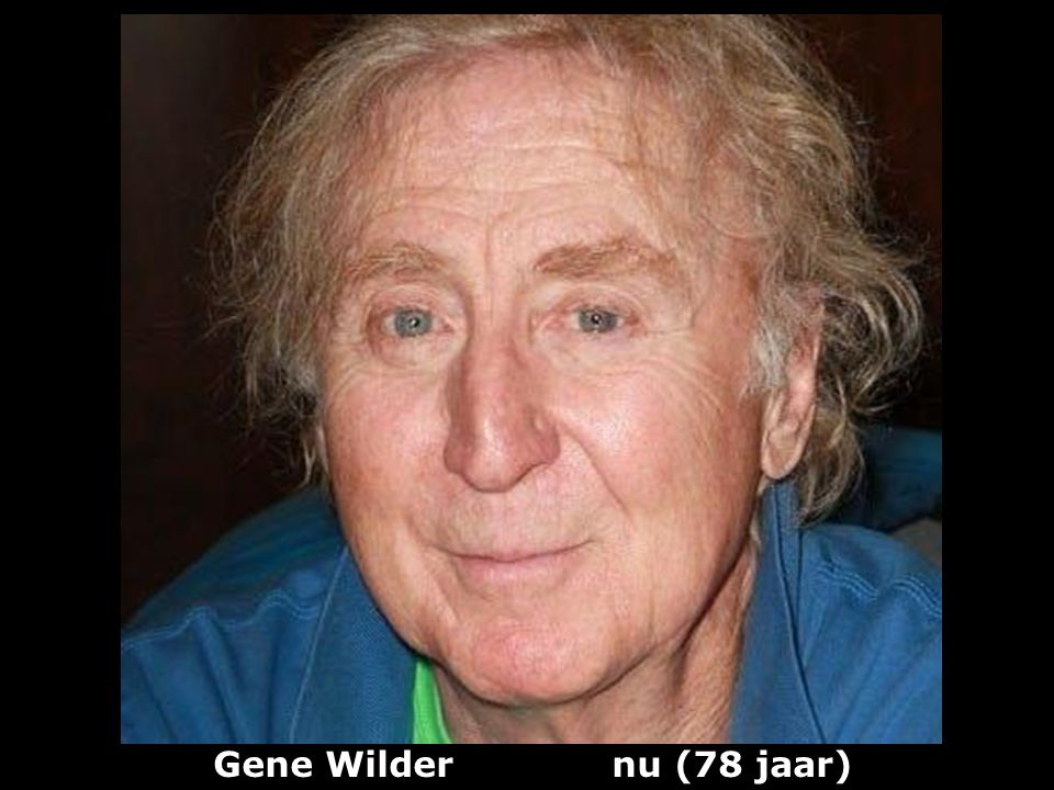 Gene Wilder nu (78 jaar)