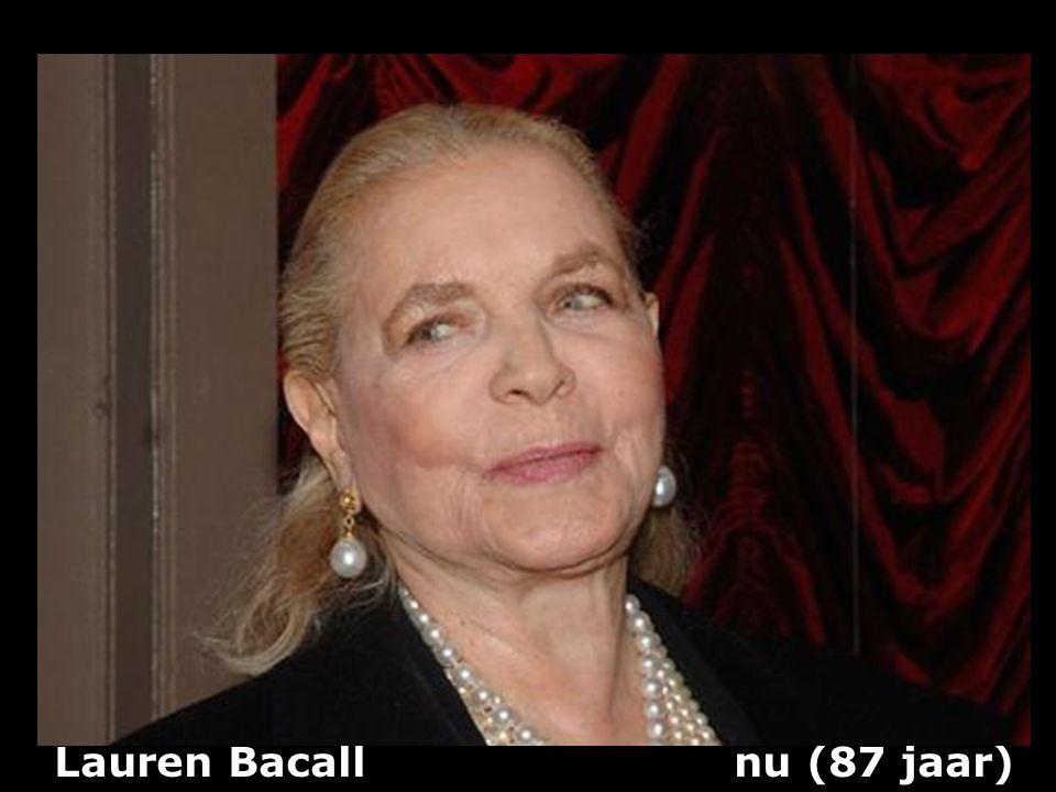 Lauren Bacall nu (87 jaar)