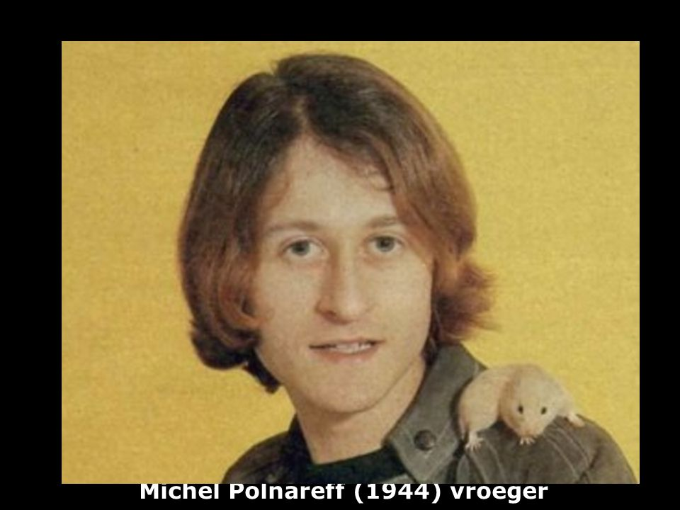 Michel Polnareff (1944) vroeger