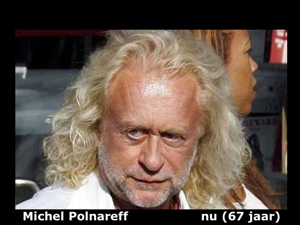 Michel Polnareff nu (67 jaar)