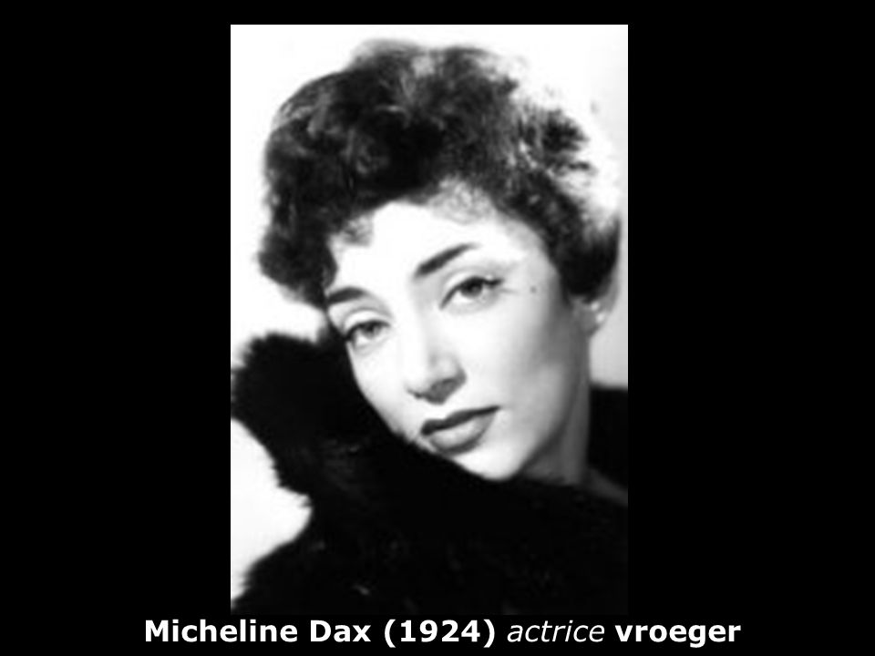 Micheline Dax (1924) actrice vroeger