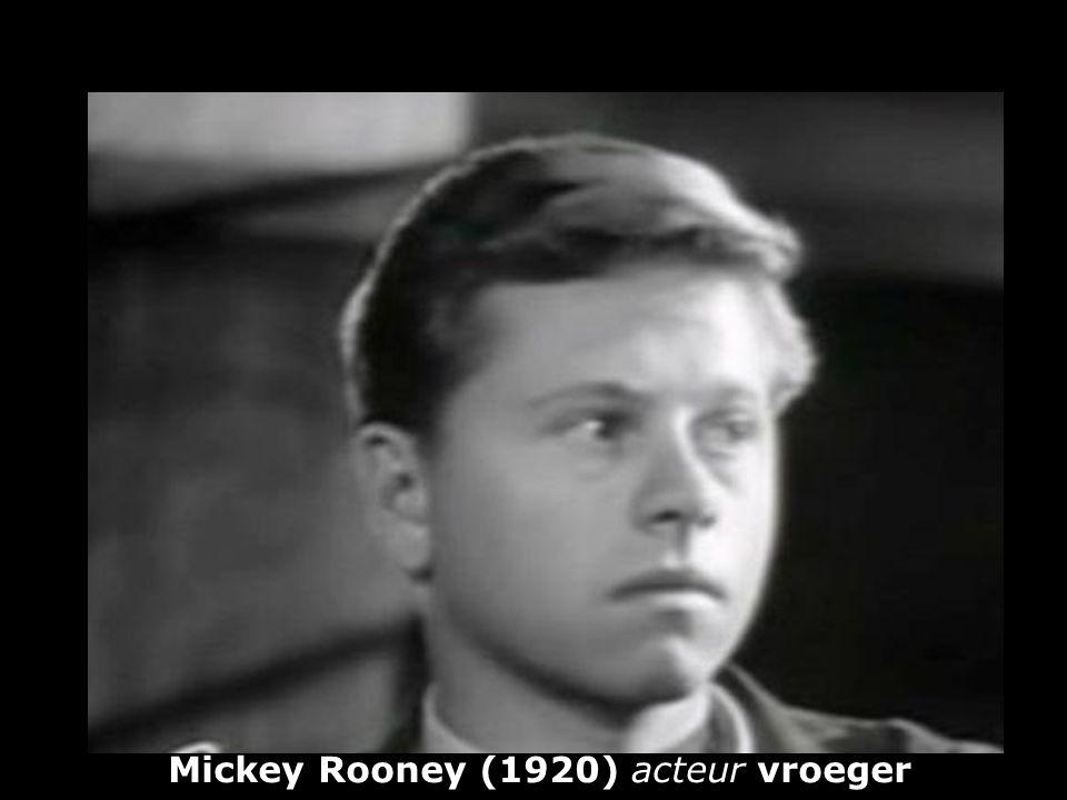 Mickey Rooney (1920) acteur vroeger