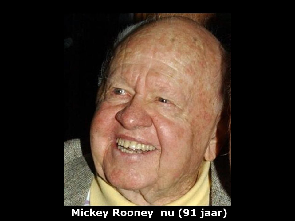 Mickey Rooney nu (91 jaar)