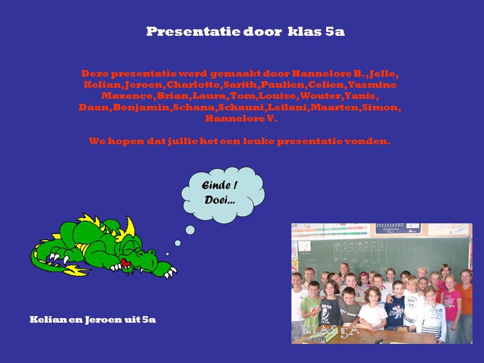 Presentatie door klas 5a