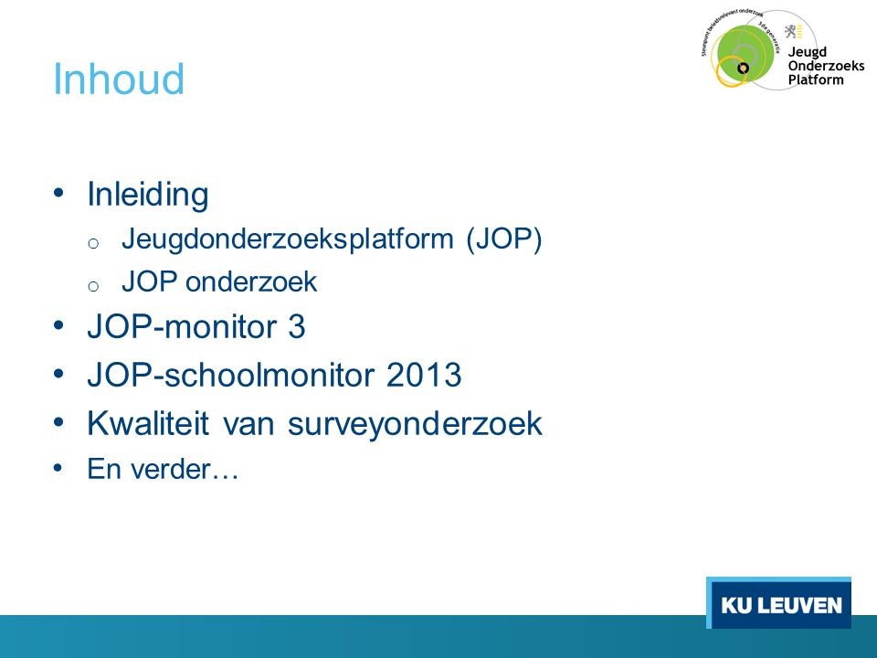 Inhoud Inleiding JOP-monitor 3 JOP-schoolmonitor 2013