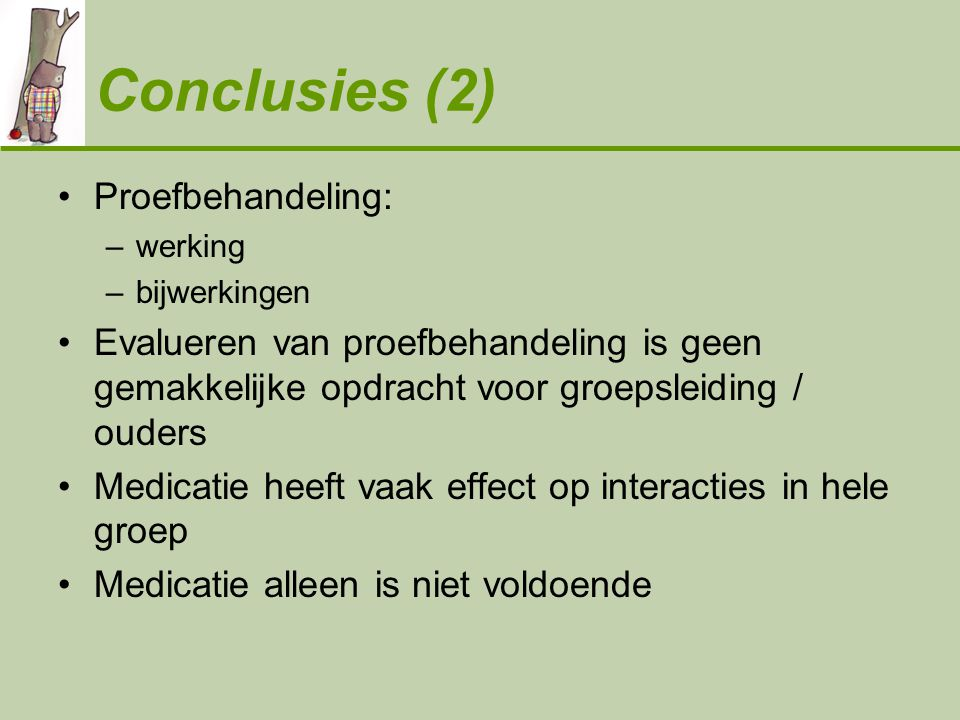 Conclusies (2) Proefbehandeling: