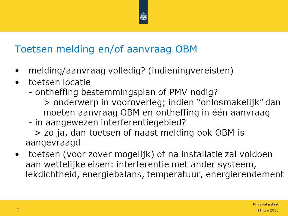 Toetsen melding en/of aanvraag OBM