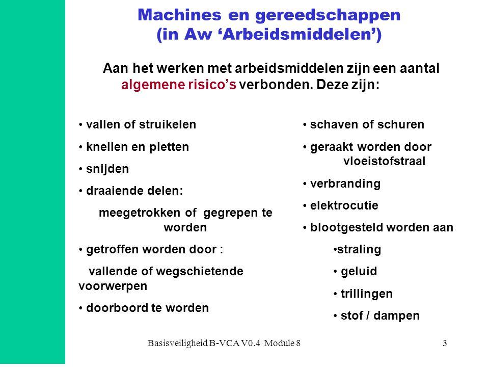 Machines en gereedschappen (in Aw 'Arbeidsmiddelen')