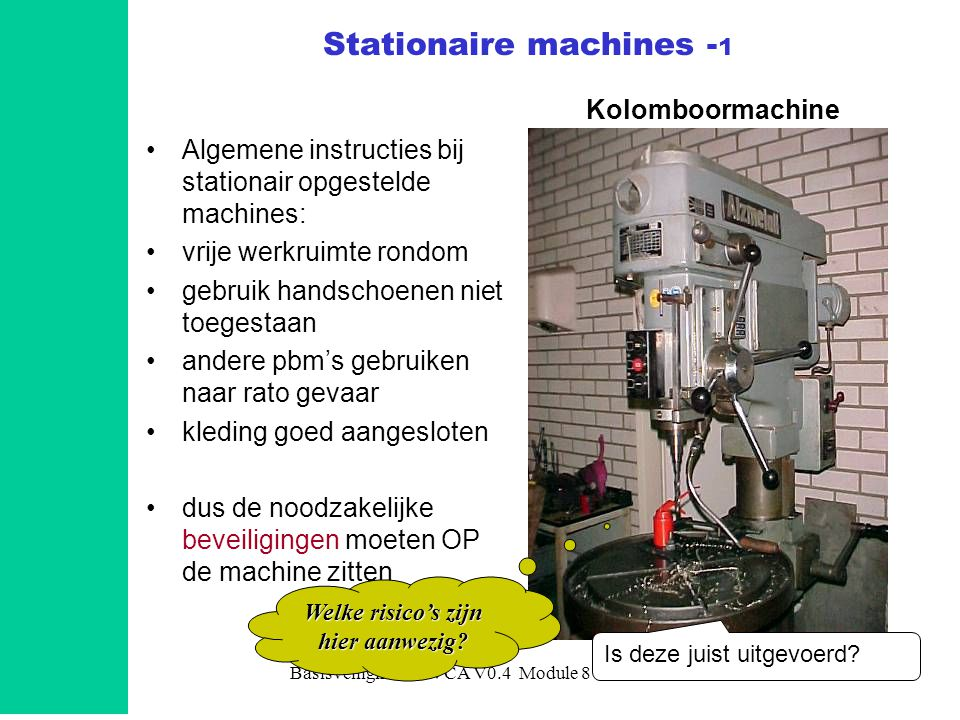 Stationaire machines -1