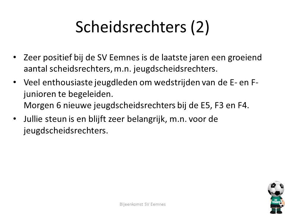 Scheidsrechters (2) Zeer positief bij de SV Eemnes is de laatste jaren een groeiend aantal scheidsrechters, m.n. jeugdscheidsrechters.