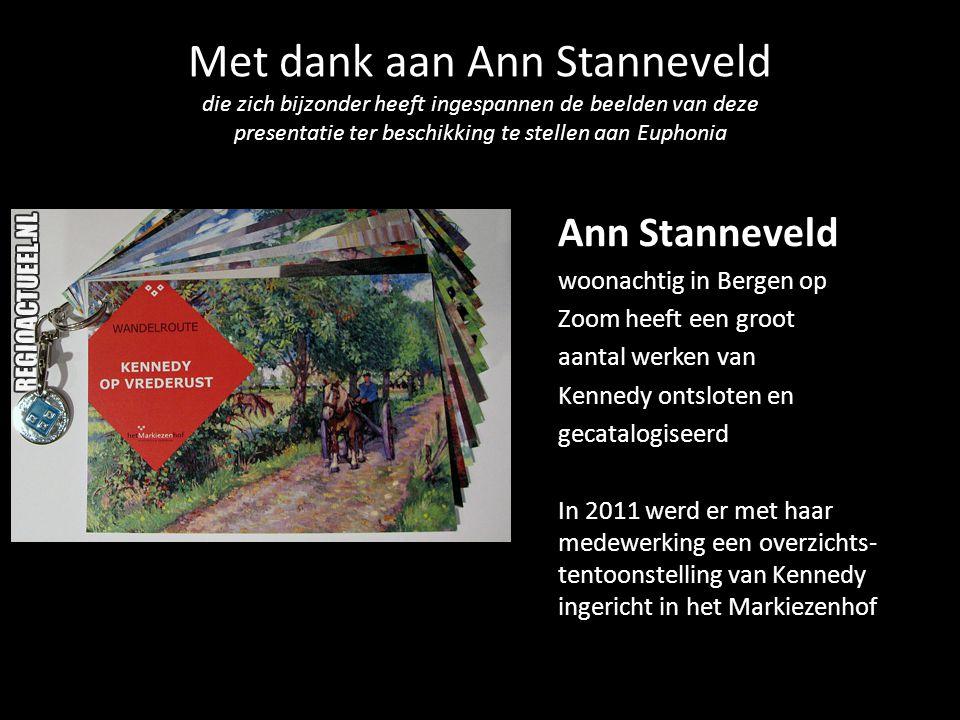 Met dank aan Ann Stanneveld die zich bijzonder heeft ingespannen de beelden van deze presentatie ter beschikking te stellen aan Euphonia
