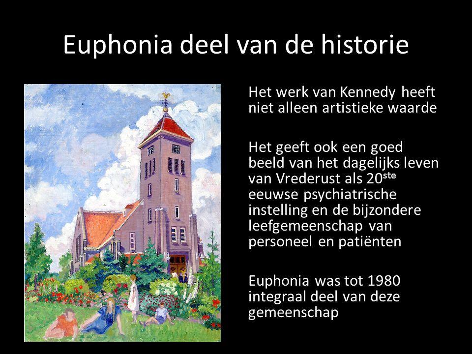 Euphonia deel van de historie