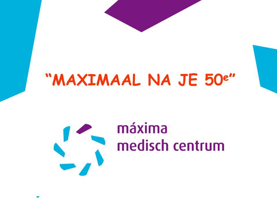 MAXIMAAL NA JE 50e