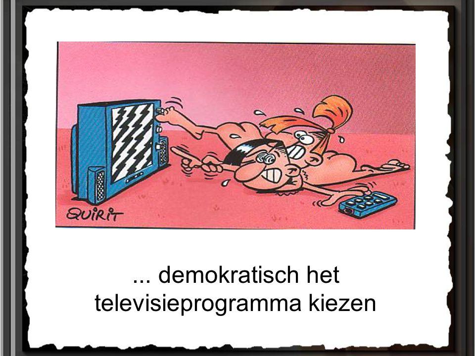 ... demokratisch het televisieprogramma kiezen