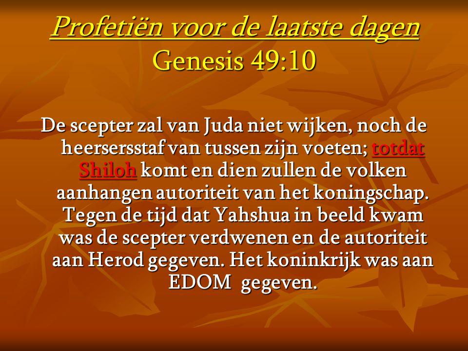 Profetiën voor de laatste dagen Genesis 49:10