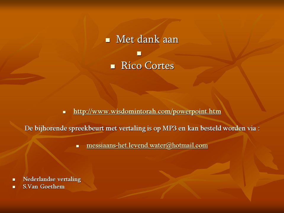 Met dank aan Rico Cortes http://www.wisdomintorah.com/powerpoint.htm