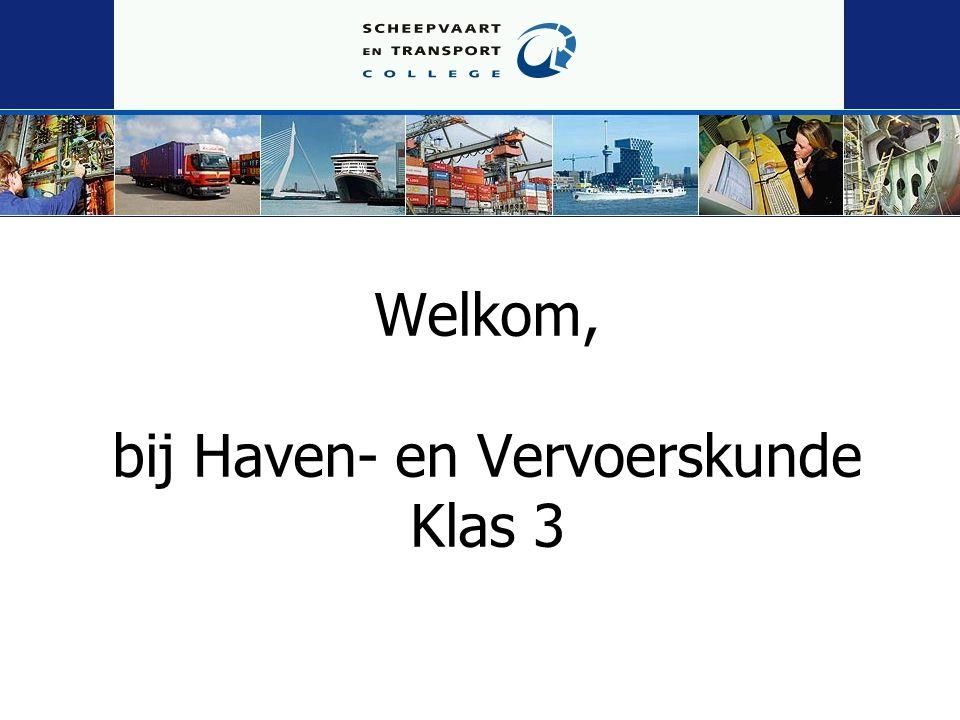 Welkom, bij Haven- en Vervoerskunde Klas 3