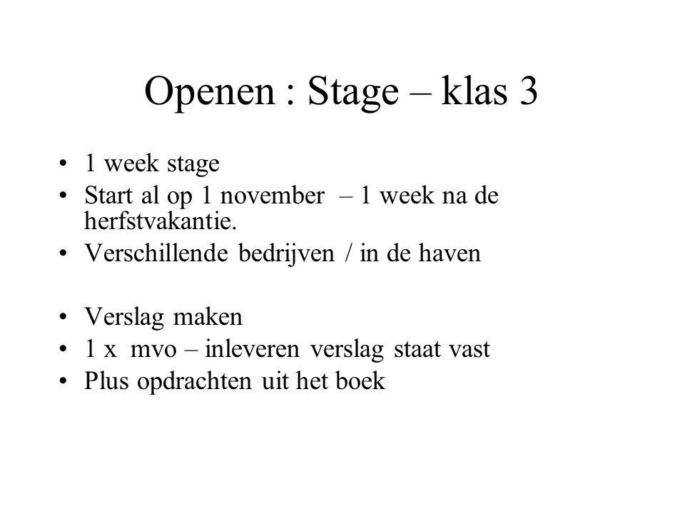 Openen : Stage – klas 3 1 week stage