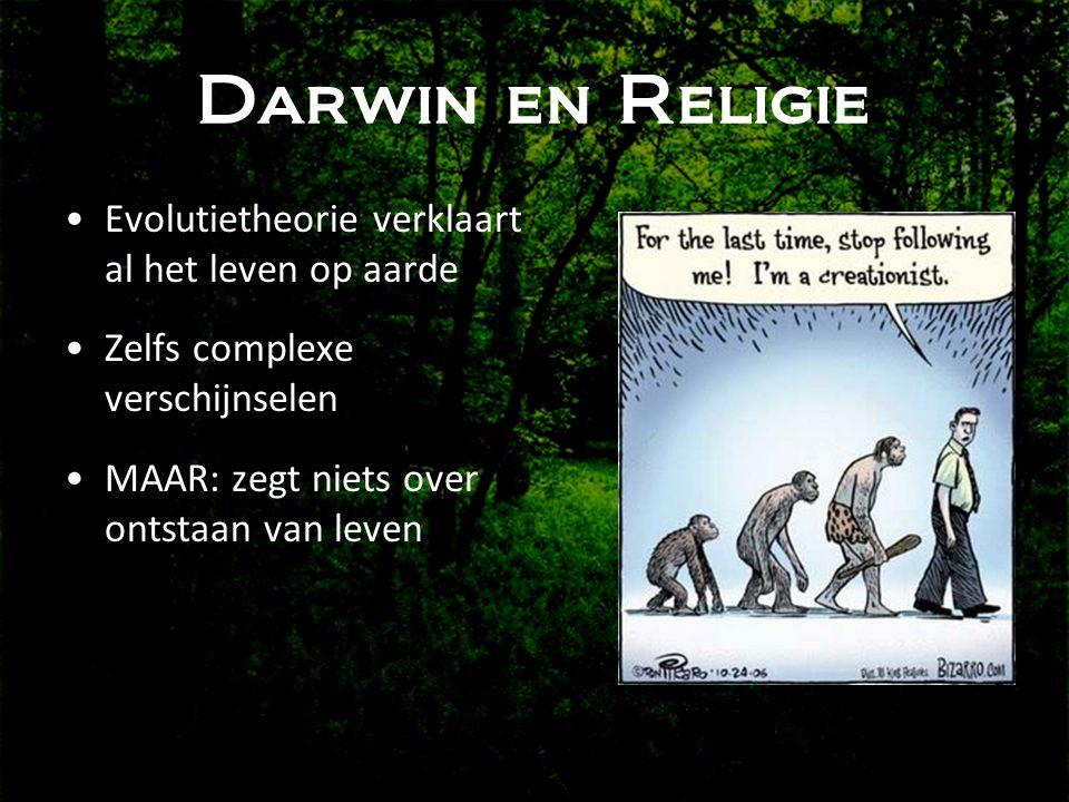 Darwin en Religie Evolutietheorie verklaart al het leven op aarde