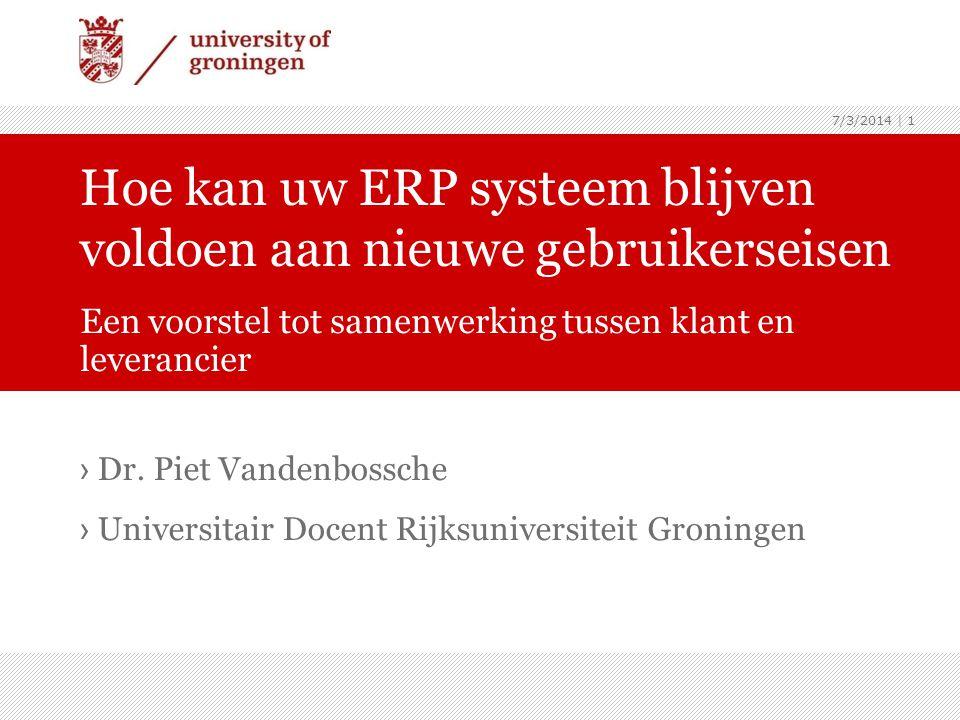 Hoe kan uw ERP systeem blijven voldoen aan nieuwe gebruikerseisen