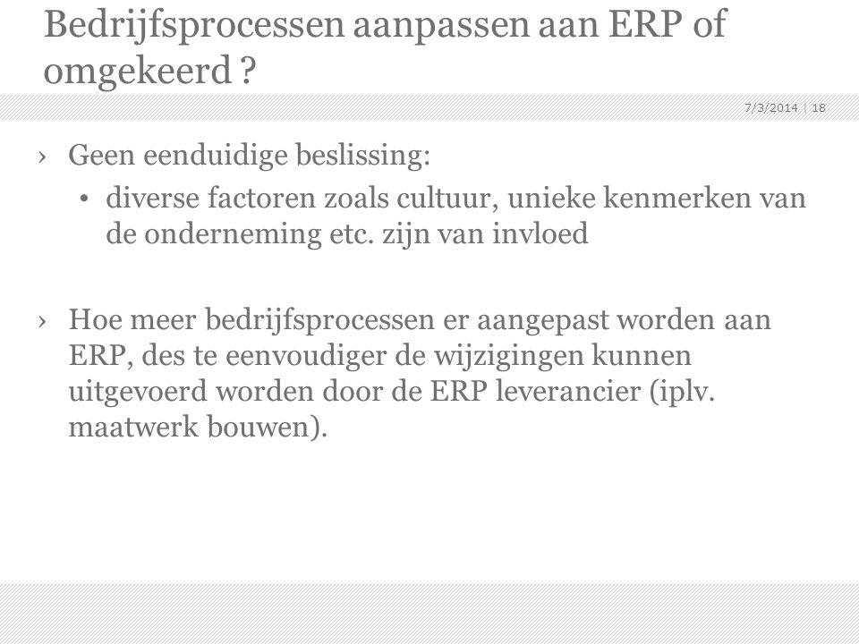 Bedrijfsprocessen aanpassen aan ERP of omgekeerd