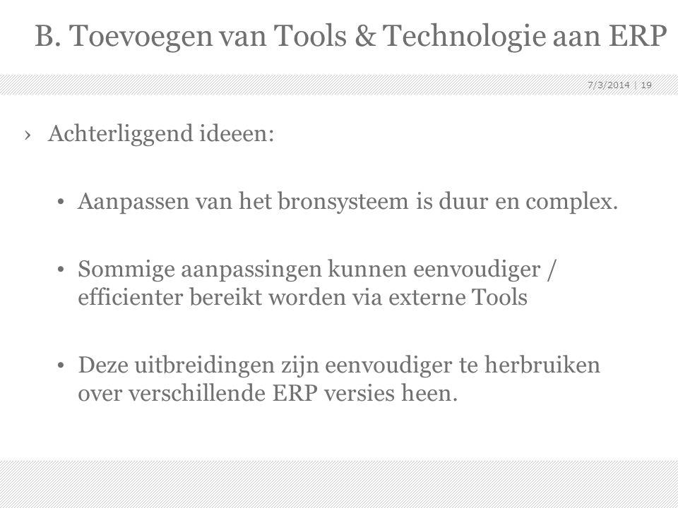 B. Toevoegen van Tools & Technologie aan ERP
